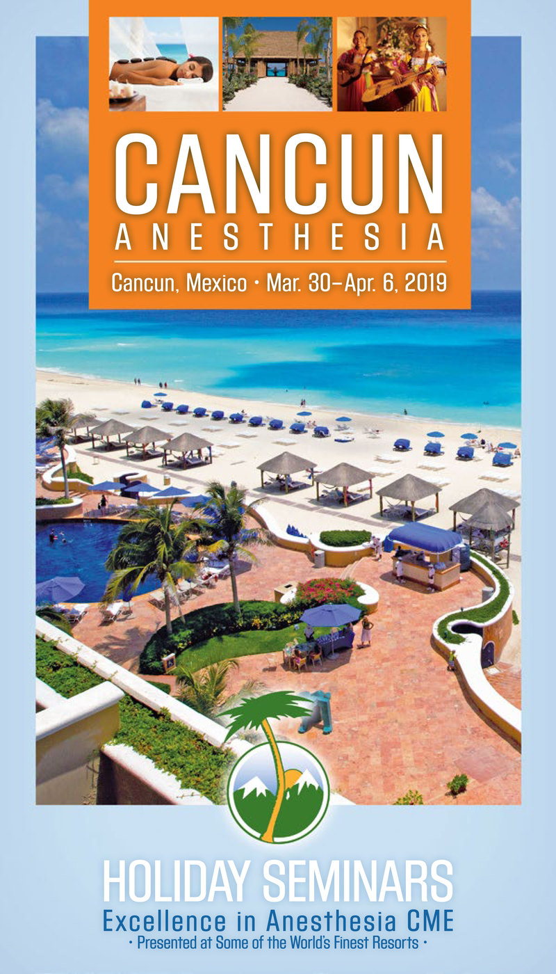 Download the 2019 Cancun Anesthesia Brochure